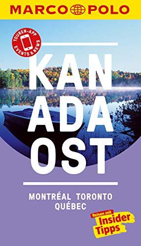 MARCO POLO Reiseführer Kanada Ost, Montreal, Toronto, Québec: Reisen mit Insider-Tipps. Inkl. kostenloser Touren-App und Event&News (MARCO POLO Reiseführer E-Book)