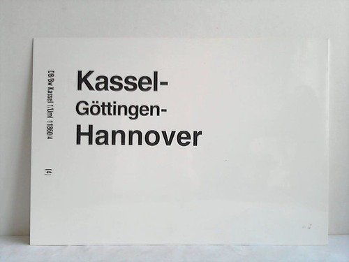 Kassel - Göttingen - Hannover / Kassel - Fulda