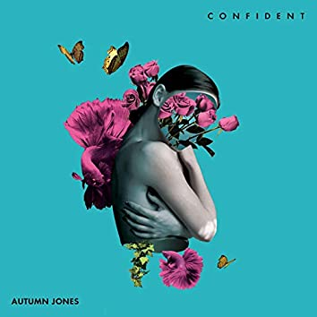Confident (Re-Mastered)