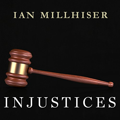 Injustices     The Supreme Court's History of Comforting the Comfortable and Afflicting the Afflicted              By:                                                                                                                                 Ian Millhiser                               Narrated by:                                                                                                                                 Joe Barrett                      Length: 10 hrs and 14 mins     70 ratings     Overall 4.5