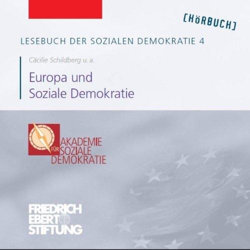 Europa und Soziale Demokratie (Lesebuch der Sozialen Demokratie 4) Titelbild