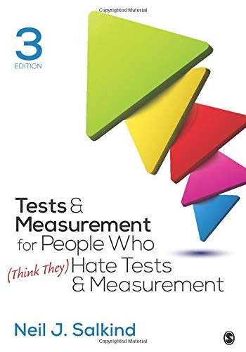 Compare Textbook Prices for Tests & Measurement for People Who Think They Hate Tests & Measurement 3 Edition ISBN 9781506368382 by Salkind, Neil J.