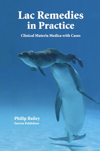 Lac Remedies in Practice: A Clinica Materia Medica with Cases