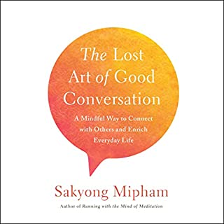 The Lost Art of Good Conversation audiobook cover art