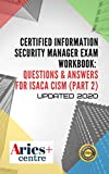 Certified Information Security Manager Exam Workbook: Questions & Answers for Isaca CISM (Part 2) (English Edition)