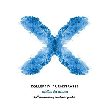 Rebellion der Träumer X - The 10th Anniversary Remixes, Pt. 2