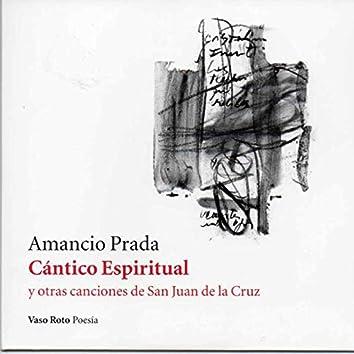 Cántico Espiritual y Otras Canciones de San Juan de la Cruz