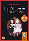 La Princesse des glaces - Livre audio 2CD MP3 - Audiolib - 19/05/2010