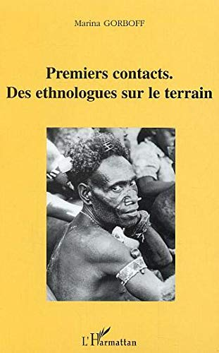 Mirror PDF: Premiers contacts : Des ethnologues sur le terrain