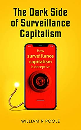 The Dark Side of Surveillance Capitalism
