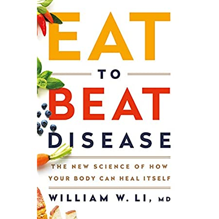 Health Shopping Eat to Beat Disease: The New Science of How Your Body Can Heal Itself