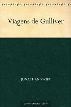 Viagens de Gulliver por [Jonathan Swift, Cruz Teixeira]
