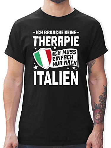 Länder - Ich Brauche Keine Therapie Ich muss einfach nur nach Italien - weiß - 3XL - Schwarz - Italien Tshirt Herren - L190 - Tshirt Herren und Männer T-Shirts