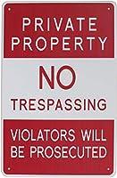 私有財産不法侵入者は起訴される金属ティンサイン壁の装飾
