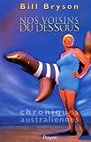 Nos voisins du dessous - Chroniques australienne - Payot - 15/04/2003
