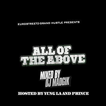 All of the Above (Hosted By Yung LA & Prince Negaafellaga)