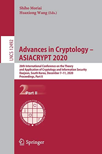 Advances in Cryptology – ASIACRYPT 2020: 26th International Conference on the Theory and Applicati