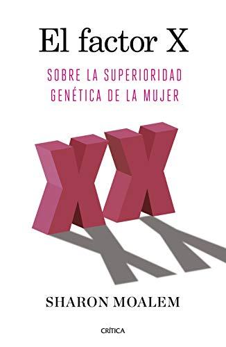 El factor X: Sobre la superioridad genética de la mujer (Drakontos)