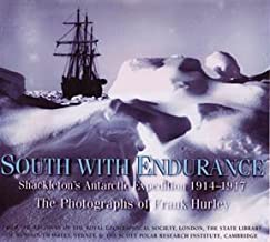 South with Endurance - Shackleton's Antarctic Expedition 1914-1917 - the Photographs of Frank Hurley by F.Jack Hurley (200...