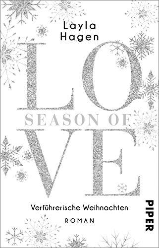 Season of Love – Verführerische Weihnachten (Diamonds For Love 10): Roman