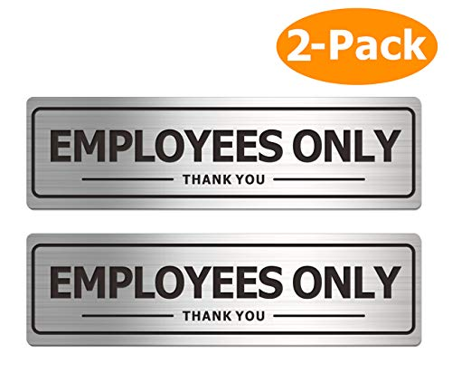 Employees Only Sign - Office Door Signs for Business Store Wall - Aluminum Metal with Strong Self Adhesive (Pack of 2, Silver 7×2 inches)