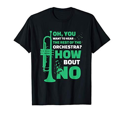 Der Rest des Orchesters | Trompeten Spieler | Trompete T-Shirt
