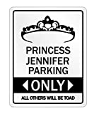 Ca565urs Princess Jennifer Parking Only All Others Will Be Toad – Female Names – Señal de Aparcamiento de Aluminio y Metal