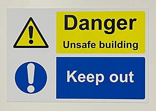 Danger Unsafe Building Keep Out Sign - 1.2mm Rigid Plastic 300mm x 200mm