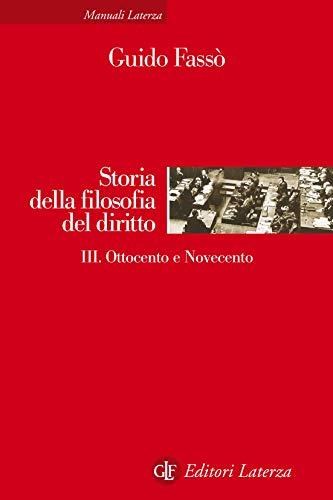 Storia della filosofia del diritto. III. Ottocento e Novecento