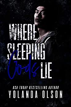 Where Sleeping Gods Lie by [Yolanda Olson, Temptation Creations, Summer's Eve Editing]