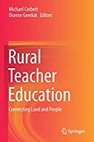 Rural Teacher Education: Connecting Land and People