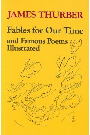 Fables for Our Time Harper Colophon Books 999 FABLES FOR OUR TIME HARPER COLOPHON BOOKS 999 product image