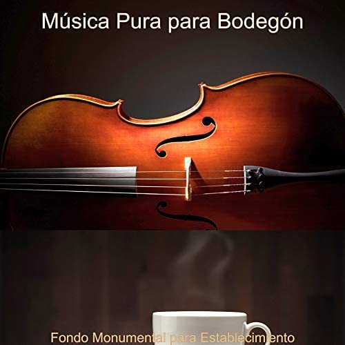Música Pura para Bodegón