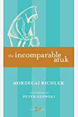 The Incomparable Atuk (New Canadian Library) Kindle Edition