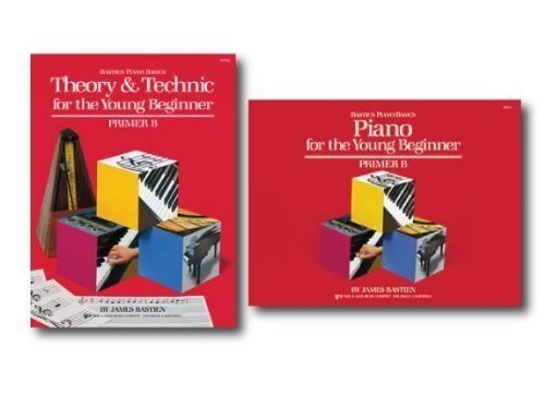 Bastien Piano Basics for the Young Beginner Primer B Level - Two Book Set - Includes Piano Basics for the Young Beginner and Theory & Technic for the Young Beginner Books