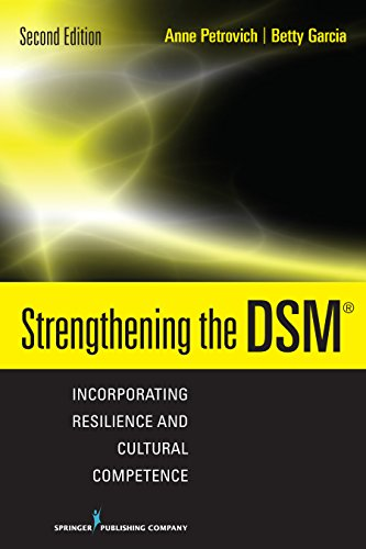 Strengthening the DSM, Second Edition: Incorporating Resilience and Cultural Competence