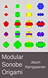 Modular Sonobe Origami (English Edition)