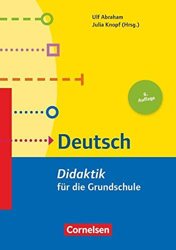 Fachdidaktik für die Grundschule: Deutsch (5. Auflage): Didaktik für die Grundschule. Buch: Deutsch (6. Auflage) - Didaktik für die Grundschule - Buch