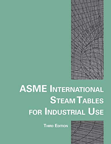 Asme International Steam Tables for Industrial Use (Crtd)