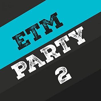 Etm Party, Vol. 2