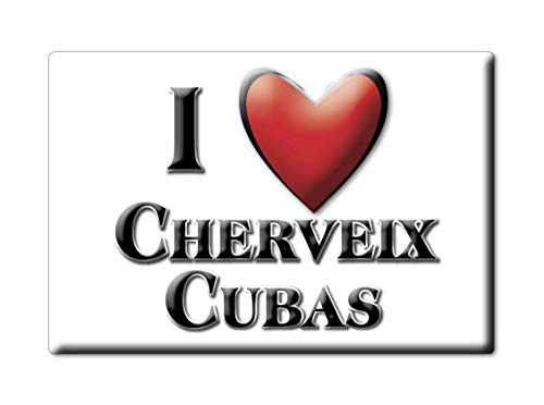 Enjoymagnets CHERVEIX CUBAS (24) Souvenir IMANES DE Nevera Francia Lorraine IMAN Fridge Magnet Corazon I Love