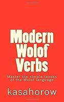 Master the Simple Tenses of the Wolof Language (Wolof Kasahorow)