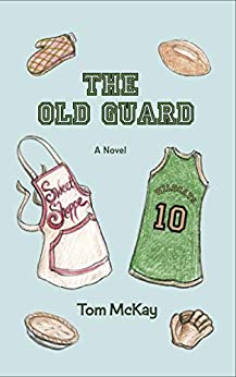 The Old Guard by [Tom McKay]