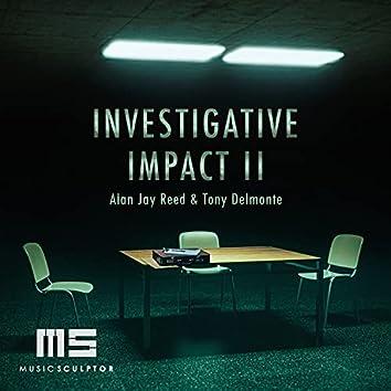 MUSIC SCULPTOR, Vol. 88: Investigative Impact II