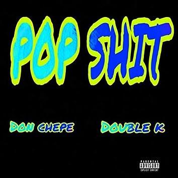 POP SHIT
