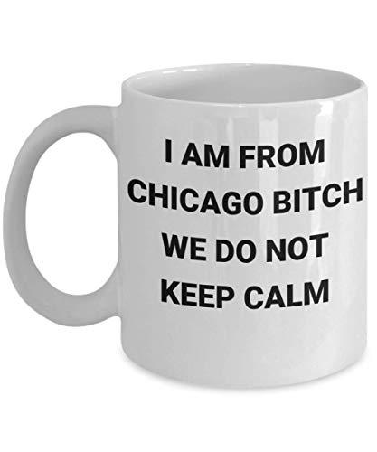 Taza de Chicago PD Soy de Chicago Perra No mantenemos la calma Homicidio Divertido e increíble Idea de regalo para NBA Bulls White Sox Bears Cubs Amigo Compañero de trabajo Cónyuge Microondas Apto par