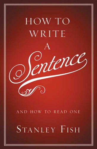 How to Write a Sentence: And How to Read One (English Language Arts Literacy Unit 1 Answers)