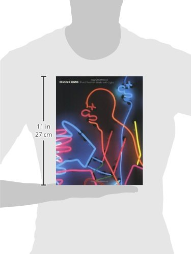 Elusive Signs: Bruce Nauman Works with Light (The MIT Press)