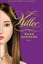 By Sara Shepard - Killer (Pretty Little Liars, Book 6) (1 Reprint) (12/20/09)