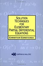 Solution Techniques for Elementary Partial Differential Equations (Chapman & Hall/CRC Mathematics) by Christian Constanda (2002-02-26)